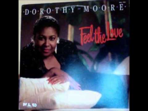 DOROTHY MOORE   MORE THAN JUST ANOTHER HURT