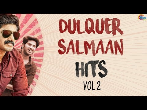 Dulquer Salmaan Nonstop Malayalam Hits - Vol 2 | Best of Dulquer Salmaan songs