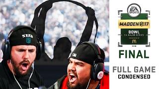 Madden 17 Madden Bowl Final | Full Game (Condensed) | Dubby vs Problem 2017
