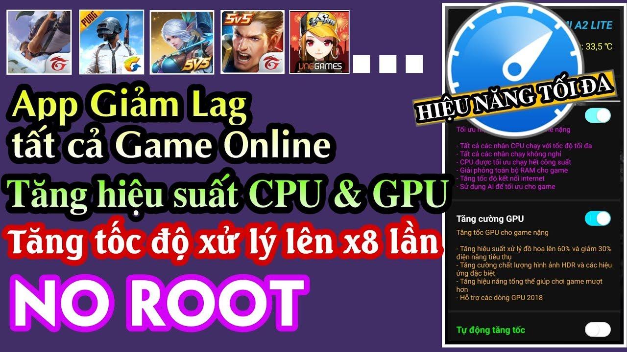 Ứng dụng Fix Lag Tất cả game Online nặng│Cải thiện hiệu suất CPU,GPU & Tăng tốc ĐT x8 lần│NO ROOT
