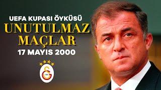 Galatasaray UEFA Kupasını Nasıl Kazandı?  | 2000 UEFA Kupası