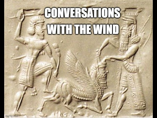 Conversations with the Wind - The Noble Savage