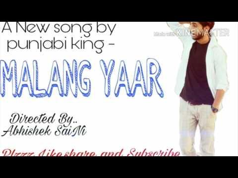Malang Yaar by Punjabi king