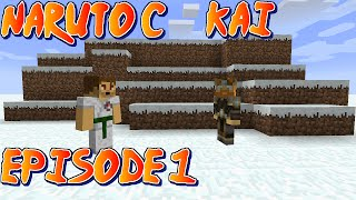 Minecraft Naruto C Kai : Episode 1 Thumbnail