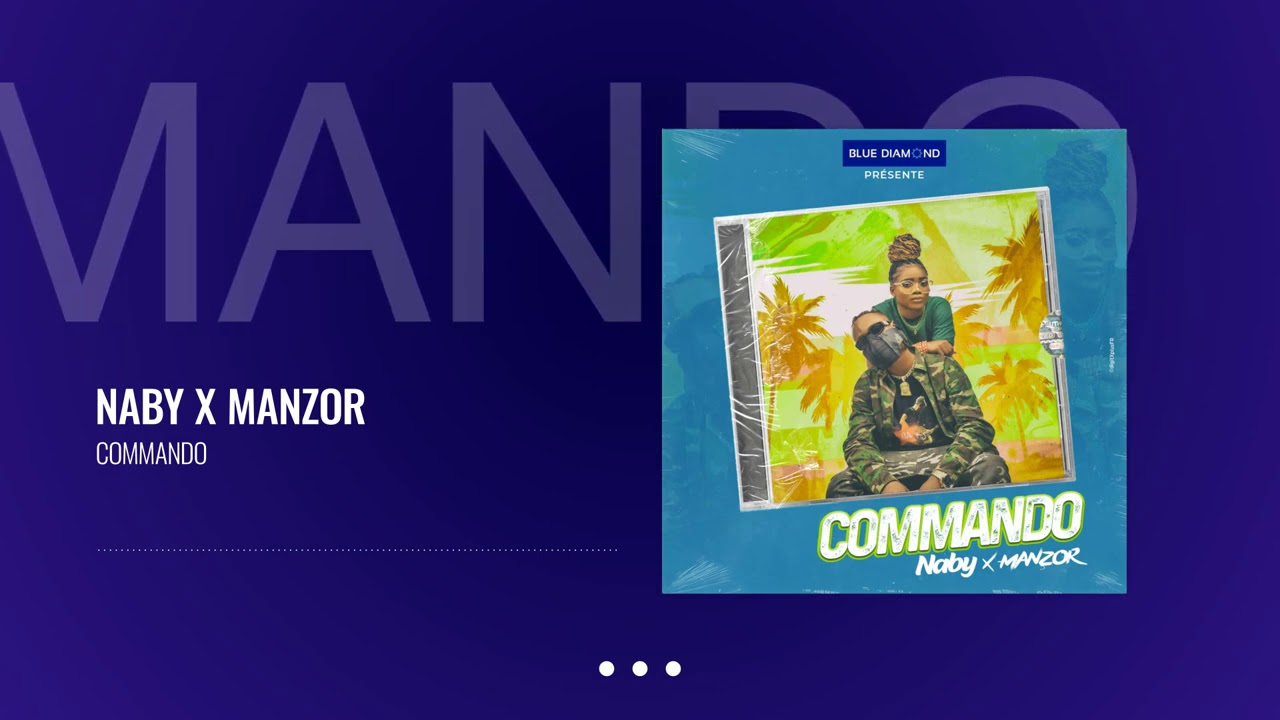 Naby feat Manzor - Commando (Audio Officiel)