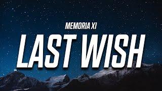 MEMORIA XI - Last Wish (Lyrics)