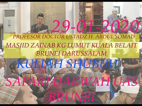 #ustadz-#abdul-#somad-live-#uas-kuliah-shubuh-masjid-zainab-kg-lumut-brunei-darussalam-29-01-2020