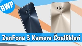 ZenFone 3 Kamera Özellikleri