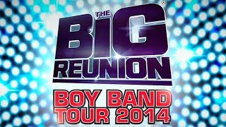 Boy Band Tour 2014 On Sale Now - The Big Reunion