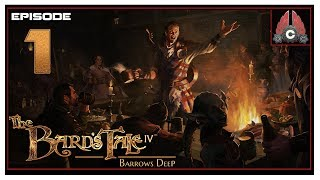 Let's Play The Bard's Tale IV: Barrows Deep With CohhCarnage - Episode 1