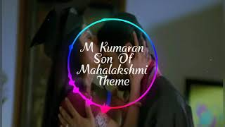 M Kumaran son of Mahalakshmi mother bgm