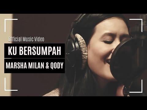 MARSHA MILAN & QODY - Ku Bersumpah (OST Filem #7UJUH)