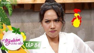 Mỹ Nhân Vào Bếp | Tập 84 | Diệu Nhi Hành Hung Bạn Trai | Game Show Giải Trí Nấu Ăn 2017