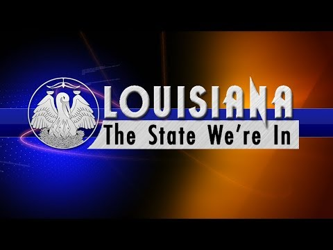 Louisiana: The State We're In - 10/20/17