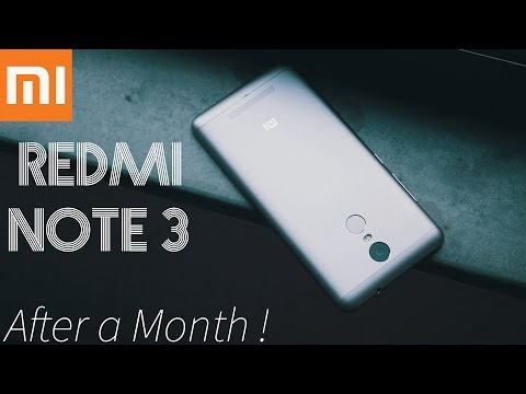Xiaomi Redmi Note 3 - After a Month !