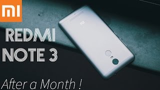 Xiaomi Redmi Note 3 - After a Month !