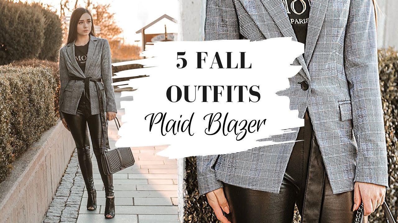 [VIDEO] - HOW TO STYLE: The Plaid Blazer  |   5 Fall Outfits 2