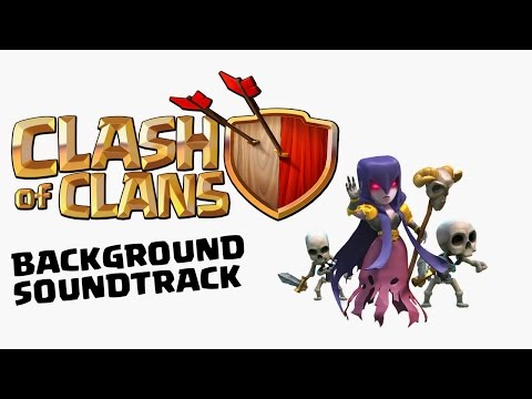Clash Of Clans Background Music Soundtrack