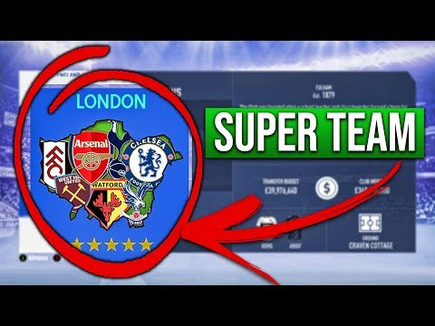 WHAT IF LONDON HAD A SUPER TEAM? FIFA 19 Career Mode Experiment