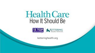 Kettering Health Network - 2017 Truven Health 15 Top Health System