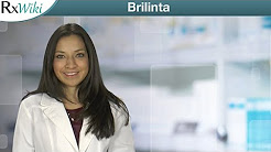 Overview - Brilinta a Prescription Medication Used to Prevent Heart Attacks and Strokes