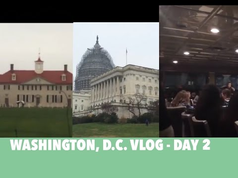 Washington, D.C. Vlog - Day 2 (Mount Vernon, Capitol Building, Dinner/Dance Cruise)