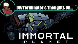 My Thoughts On... Immortal Planet