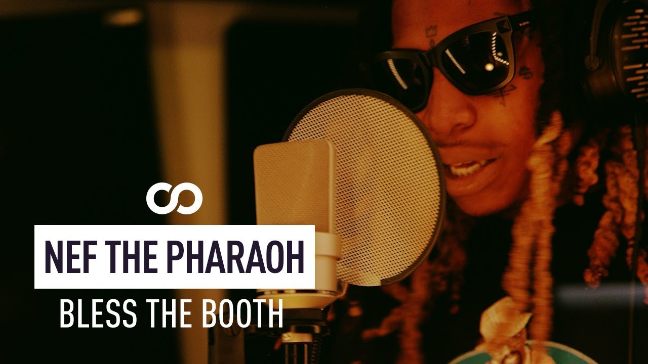 Nef The Pharaoh - Bless The Booth Freestyle
