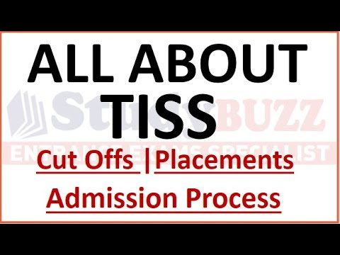 All About TISS Mumbai   Cut Offs- Placements-Admission Process-Seats