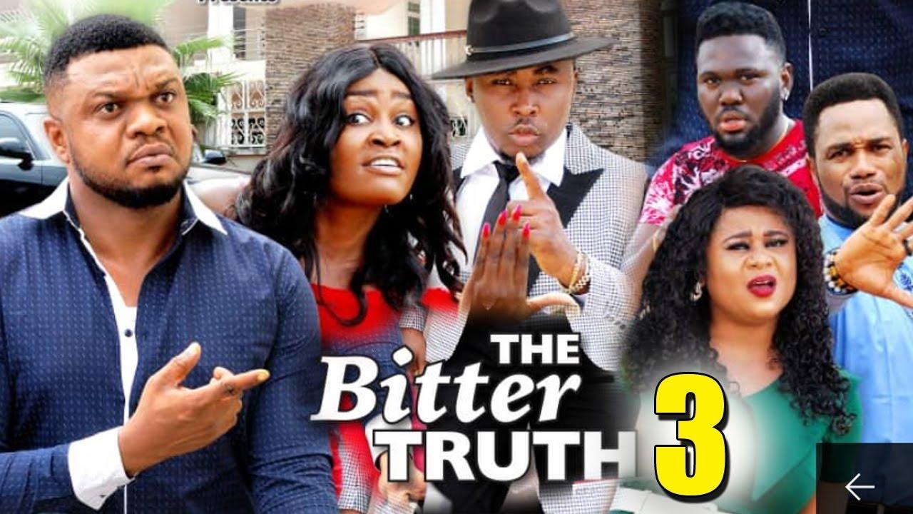 Download THE BITTER TRUTH SEASON 3 - (New Movie) Ken Erics 2019 Latest Nigerian Nollywood Movie Full HD
