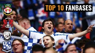 Which Non League Clubs Have The Biggest Fan Bases? I TOP 10