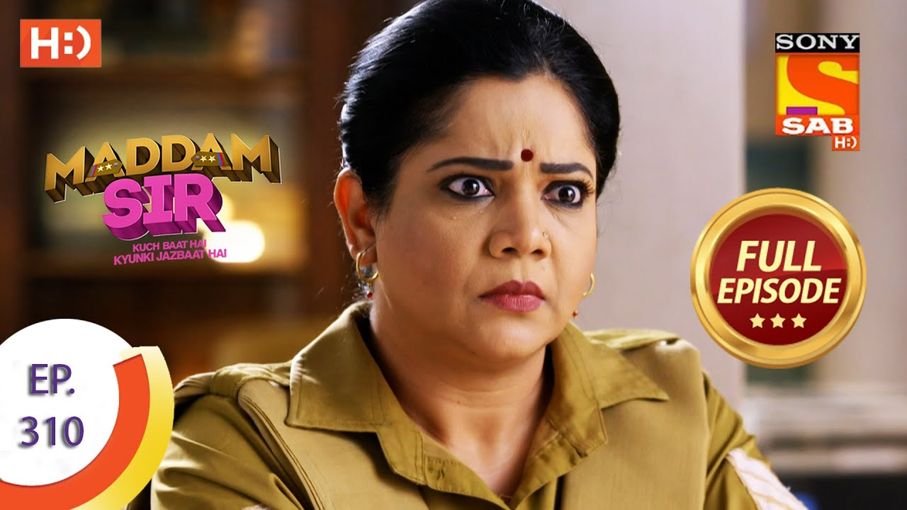 Download Maddam sir - मैड्डम सर- Ep 310 - Full Episode - 4th  October  2021