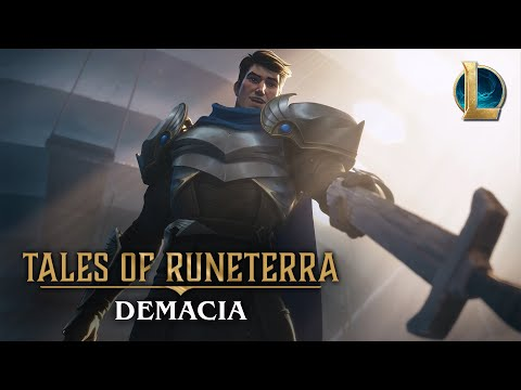"Tales Of Runeterra: Demacia | ""Before Glory"""