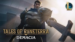 "Tales of Runeterra: Demacia | ""Before Glory"""