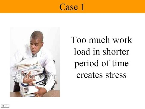 case studies on stress management at work Free case study solution & analysis stress management stress you these two pictures show the preparation work is in a mess due to lack of time.