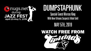 Dumpstaphunk & Marcus King - 5/5/19 - Live from Tipitina's in New Orleans!