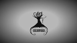 Grimwood Intro