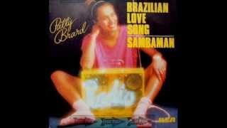Patty Brard - Brazilian Love Song / Sambaman