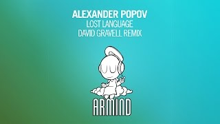 Alexander Popov - Lost Language (David Gravell Remix)