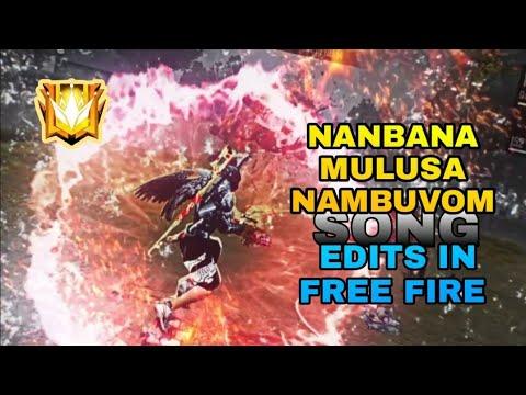 Download Nanbana mulusa nambuvom song edits in free fire🔥🔥🔥🔥