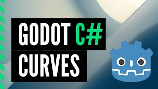 Godot C# Curve - Programming Animation - Tutorial