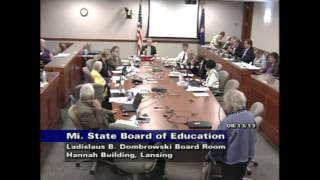 Michigan State Board of Education Meeting for August 13, 2013 - Afternoon Session