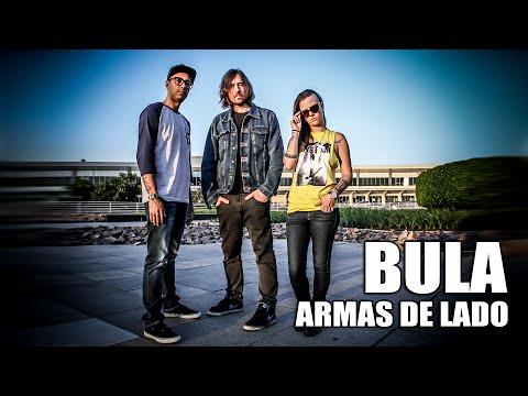 BULA - Armas de lado (Lyric Video)