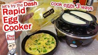 Dash Egg Cooker any good? Steam Eggs 3 Ways