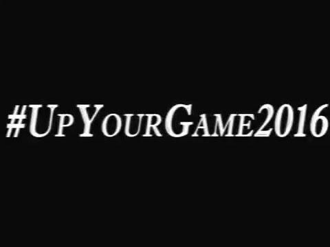#UPYOURGAME2016    My Major Challenge
