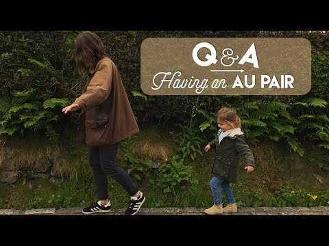 Q&A | Having an Au Pair