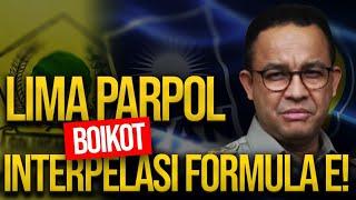🔴 LIVE! LIMA PARPOL BOIKOT INTERPELASI FORMULA E!   REFLY HARUN TERBARU