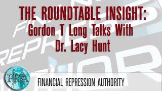 Gordon T Long Talks With Dr. Lacy Hunt