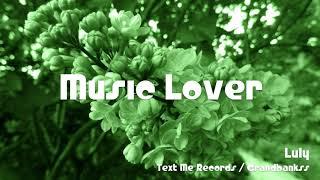 Luly Text Me Records Grandbankss.mp3