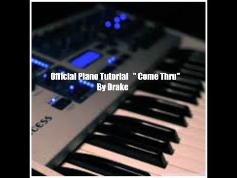 Drake - Come Thru [Piano Tutorial]